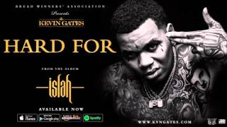 Kevin Gates- Hard For (Bass Boosted)