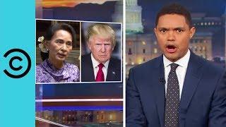Aung San Suu Kyi Plays Her Trump Card | The Daily Show