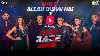 Allah Duhai Hai Contest on musical.ly App   Movie Race 3   Salman Khan