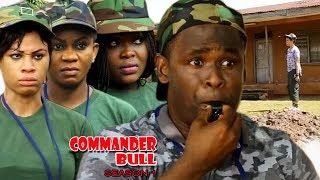 Commander Bull Season 1 - Zubby Michael 2017 Newest Nigerian Movie   Latest Nollywood Movie Full HD