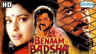 Benaam Badsha (HD) | Anil Kapoor | Juhi Chawla | Amrish Puri | Ashok Saraf - Old Hindi Movie