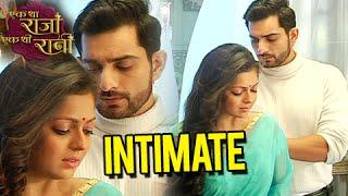 Ranaji & Gayatri Get Close To Each Other | Ek Tha Raja Ek Thi Rani