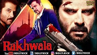 Rakhwala Full Movie | Hindi Movies 2017 Full Movie | Anil Kapoor