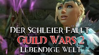 #39 Der Schleier fällt ▪ Lebendige Welt Staffel 3 Ep.5 ▪ GUILD WARS 2   deutsch