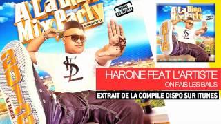 Dj Hamida Feat. Harone &  Lartiste - On Fais Les Bails