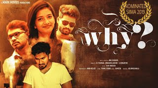WHY - Telugu Short Film 2018 ||  Directed by Anil Kaivalya