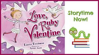 Love, Ruby Valentine - By Laurie Friedman | Kids Books Read Aloud