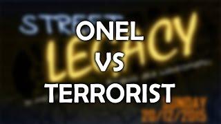 Onel vs Terrorist - STREET LEGACY FINAL