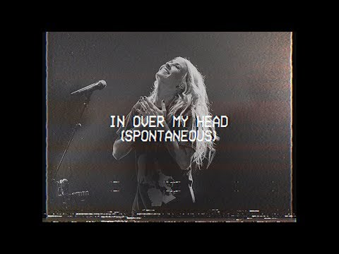 In Over My Head Spontaneous Jenn Johnson MOMENTS MIGHTY SOUND