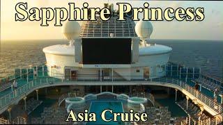 Sapphire Princess Asia Cruise