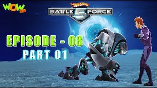 Hot Wheels Battle Force 5 - My Man, Zug - Episode 8-P1 - in Hindi