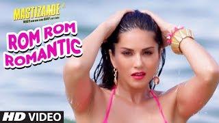 Sunny Leone: Rom Rom Romantic Video Song | Mastizaade | Mika Singh, Armaan Malik Amaal Malik