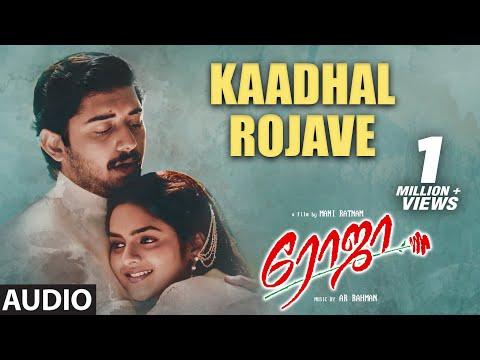 A R Rahman Tamil Hit Songs | Kaadhal Rojave Song | Roja Movie
