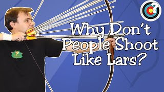 Archery | Why Don't More People Shoot Like Lars Andersen?