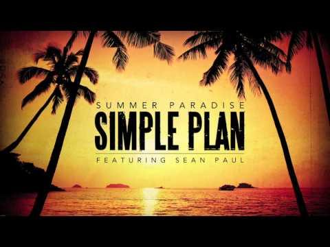 Simple Plan Summer Paradise ft. Sean Paul Official Audio