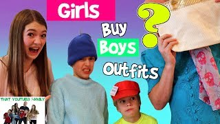 GIRLS BUY BOYS OUTFITS / That YouTub3 Family