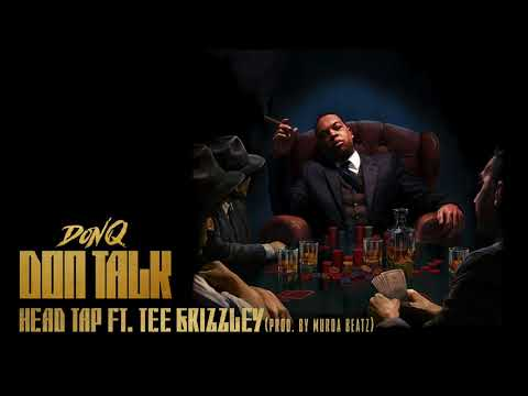 Don Q - Head Tap feat. Tee Grizzley [Official Audio]