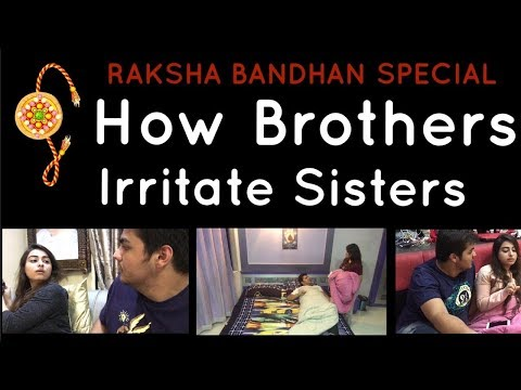 Xxx Mp4 Raksha Bandhan Special How Brothers Irritate Sisters Ashish Chanchlani 3gp Sex