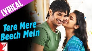 Lyrical: Tere Mere Beech Mein Full Song with Lyrics | Shuddh Desi Romance | Jaideep Sahni