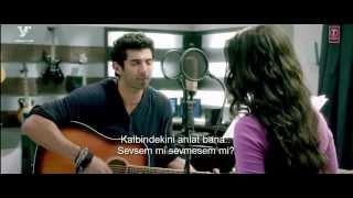 Chahun Main Ya Naa (Aashiqui 2) - Türkçe Altyazı ᴴᴰ