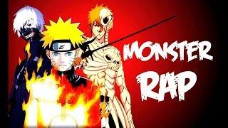 Monster Rap (Naruto,, Kaneki e Ichigo) || FrikiDub || EPICO :') || CriCri :D (LEER DESCRIPCIÓN)
