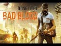 Download Video Download DYING LIGHT BAD BLOOD EARLY ACCESS FIRST LOOK 3GP MP4 FLV