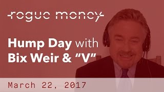 "Hump Day With Bix & ""V"" (03/22/2017)"