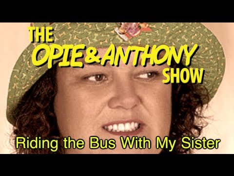 Xxx Mp4 Opie Amp Anthony Riding The Bus With My Sister 04 28 05 04 05 3gp Sex