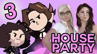 House Party: How's It Going, Dude? - PART 3 - Game Grumps