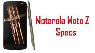 Motorola Moto Z Specs, Features & Price