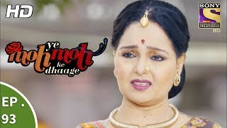Yeh Moh Moh Ke Dhaage - ये मोह मोह के धागे - Ep 93 - 27th July, 2017