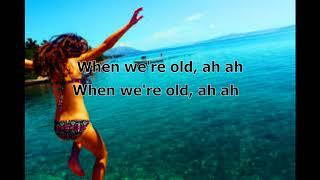 Ieva Zasimauskaitė - When We're Old (Jovani Remix) LYRICS