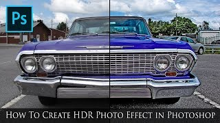 How To Create HDR Photo Effect in Photoshop - Photoshop CC Tutorial