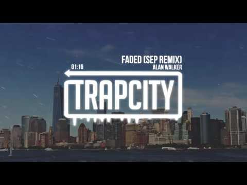 Alan Walker - Faded (Sep Remix)