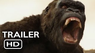 Kong: Skull Island Official Trailer #2 (2017) Samuel L. Jackson, Tom Hiddleston Action Movie HD