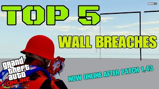 GTA ONLINE TOP 5 WALL BREACHES / GLITCHES NEW AFTER 1.43