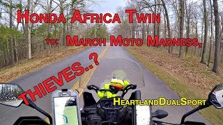 March Moto Madness, Trip There  Day 1 Ends with Thief in the night