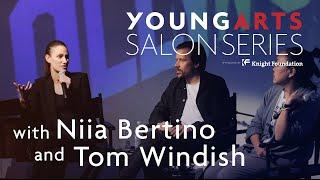YoungArts Salon with Niia Bertino and Tom Windish