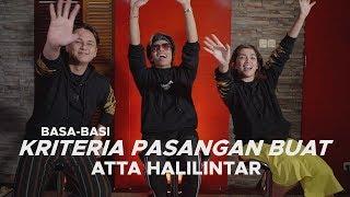 ATTA HALILINTAR BELAJAR MANDIRI DENGAN PUNYA RUMAH SENDIRI | BASA BASI Feat ANDHIKA PRATMA