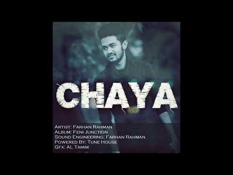 bangla new song 2017 | Bangla Romantic Song | Love Song 2017  | chaya | Farhan Rahman