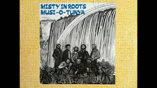 Misty In Roots - Musi O Tunya ( Full Album )
