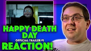 REACTION! Happy Death Day Trailer #1 - Jessica Rothe Movie 2017