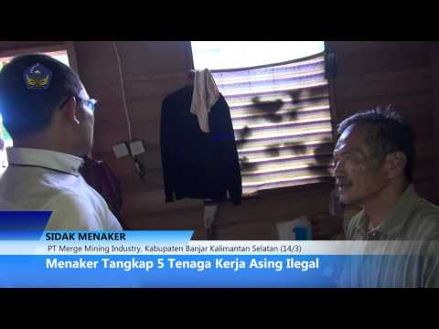 [EXCLUSIVE.!!!] Menaker Hanif Dhakiri CIDUK TKA Ilegal Pertambangan Batubara, Banjarmasin.
