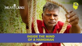 Inside the Mind of A Hangman | Unique Stories from India