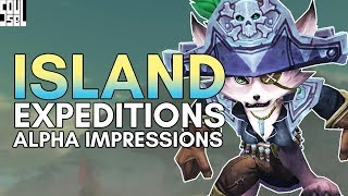 Island Expeditions First Look, Impressions and Feedback! World of Warcraft Battle for Azeroth Alpha
