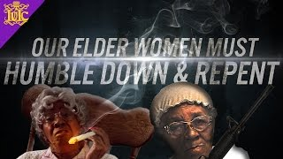 The Israelites: Our Elder Women Must Humble Down & Repent.