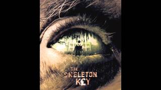 The Skeleton Key Soundtrack - If I Can Dream