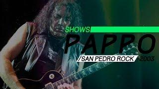 Pappo - San Pedro Rock I (2003) - Recital Completo
