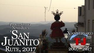 Procesión del Niño Jesús 'San Juanito'. Rute, 2017