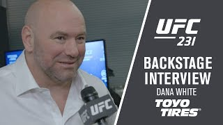 "UFC 231: Dana White - ""There Wasn"